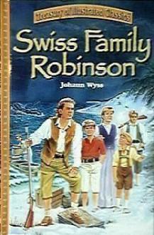 Swiss Family Robinson (Treasury of Illustrated Classics) - Johann David Wyss
