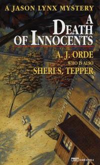 Death of Innocents - A.J. Orde, Sheri S. Tepper