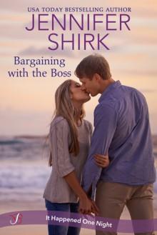 Bargaining with the Boss - Jennifer Shirk