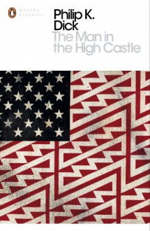 The Man in the High Castle - Eric Brown, Philip K. Dick