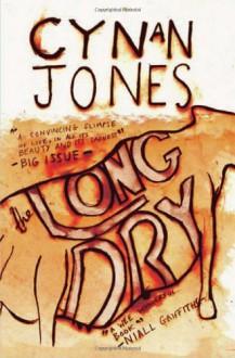 The Long Dry - Cynan Jones