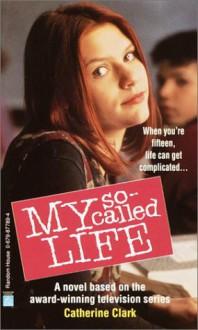 My So-Called Life - Catherine Clark
