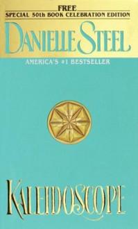Kaleidoscope - Danielle Steel