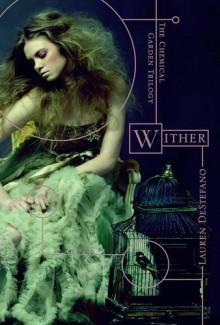 Wither - Lauren DeStefano