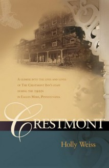 Crestmont - Holly Weiss