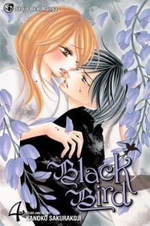 Black Bird, Vol. 4 - Kanoko Sakurakouji
