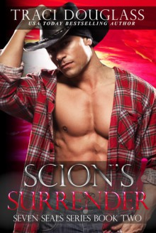 Scion's Surrender (Seven Seals #2) - Traci Douglass