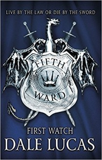 The Fifth Ward: First Watch - Dale Lucas