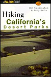 Hiking California's Desert Parks - Bill Cunningham