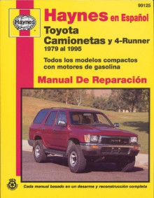 Toyota Pick Ups and 4 Runner 1979-95-Spanish Edition (Haynes Manuals) - John Haynes