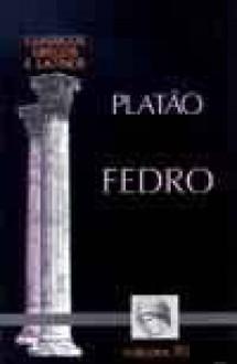 Fedro - Plato, José Ribeiro Ferreira