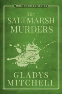 The Saltmarsh murders - GLADYS MITCHELL