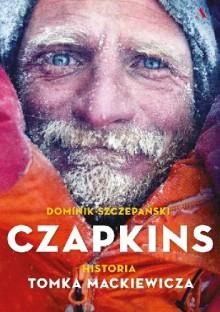 Czapkins historia Tomka Mackiewicza - Dominik Szczepański