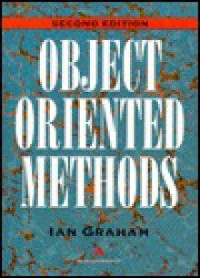 Object Oriented Methods - Ian Graham