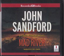 MAD RIVER A Virgil Flowers novel Unabridged Audio Book on CD - John Sandford, Eric Conger