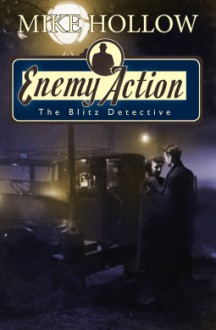 Enemy Action - Mike Hollow