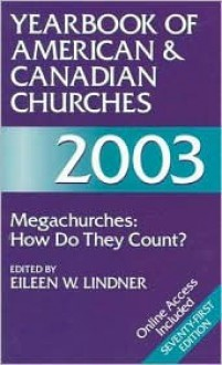 Yearbook of American and Canadian Churches 2003 - Eileen W. Lindner