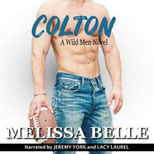 Colton (Wild Men, #1) - Jeremy York,Lacy Laurel