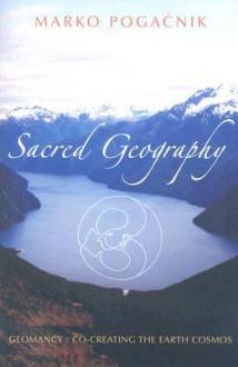 Sacred Geography - Marko Pogacnik