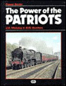The Power of the Patriots - J.S. Whiteley, G.W. Morrison