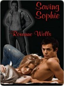 Saving Sophie - Roxanne Wells