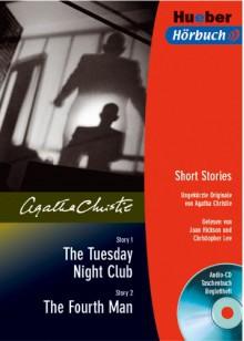 The Tuesday Night Club / The Fourth Man. Lektüre & CD - Agatha Christie