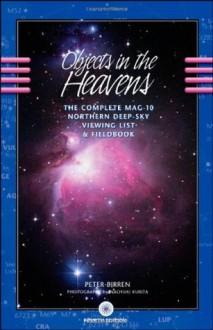 Objects in the Heavens - Peter Birren, Naoyuki Kurita