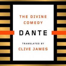 The Divine Comedy - Dante Alighieri, Clive James, Edoardo Ballerini