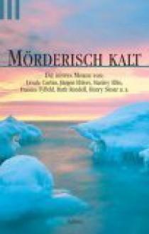 Mörderisch kalt - Ralf Kramp, Stanley Ellin