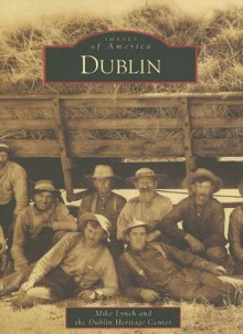 Dublin (CA) (Images of America) - Mike Lynch