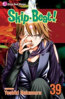 Skip Beat! Vol. 39 - Yoshiki Nakamura