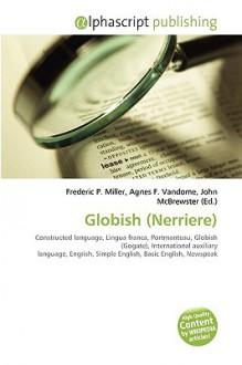 Globish (Nerriere) - Frederic P. Miller, Agnes F. Vandome, John McBrewster