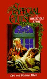 The Special Guest: A Christmas Story - Lee Allen, Donna Allen