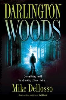 Darlington Woods - Mike Dellosso