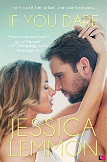 If You Dare (Entangled Lovestruck) - Jessica Lemmon