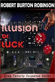 Illusion of Luck - Robert Burton Robinson