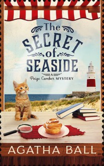 The Secret of Seaside - Agatha Ball, Kate Danley