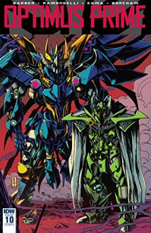 Optimus Prime #10 - John Barber,Livio Ramondelli,Kei Zama