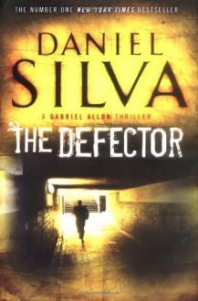 The Defector - Daniel Silva