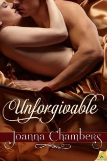 Unforgivable - Joanna Chambers