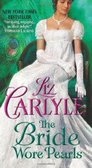 The Bride Wore Pearls - Liz Carlyle