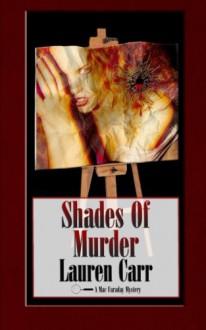 Shades of Murder: A Mac Faraday Mystery - Lauren Carr
