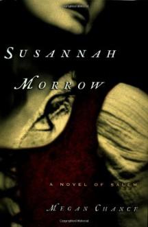 Susannah Morrow - Megan Chance