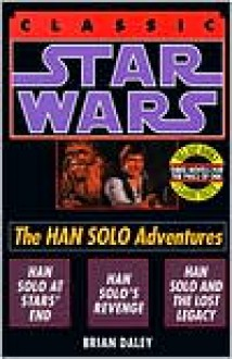 The Han Solo Adventures - Brian Daley