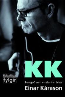 KK: Þangað sem vindurinn blæs - Einar Kárason