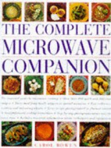 The Complete Microwave Companion - Carol Bowen