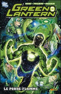 Green Lantern Ion, Tome 1: Le porte-flamme - Ron Marz, Greg Tocchini, Fernando Pasarín, Laurence Bélingard