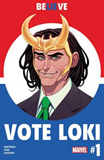 Vote Loki (2016-) #1 (of 4) - Christopher Hastings,Langdon Foss,Tradd Moore