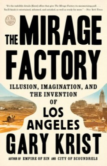 The Mirage Factory - Gary Krist