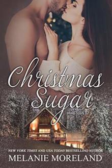 Christmas Sugar - Melanie Moreland